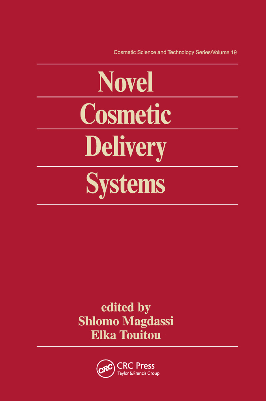 Novel Cosmetic Delivery Systems: 1st Edition (Paperback) book cover