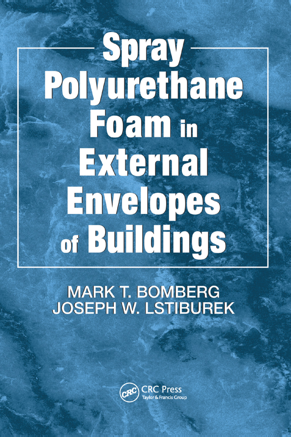Spray Polyurethane Foam in External Envelopes of Buildings