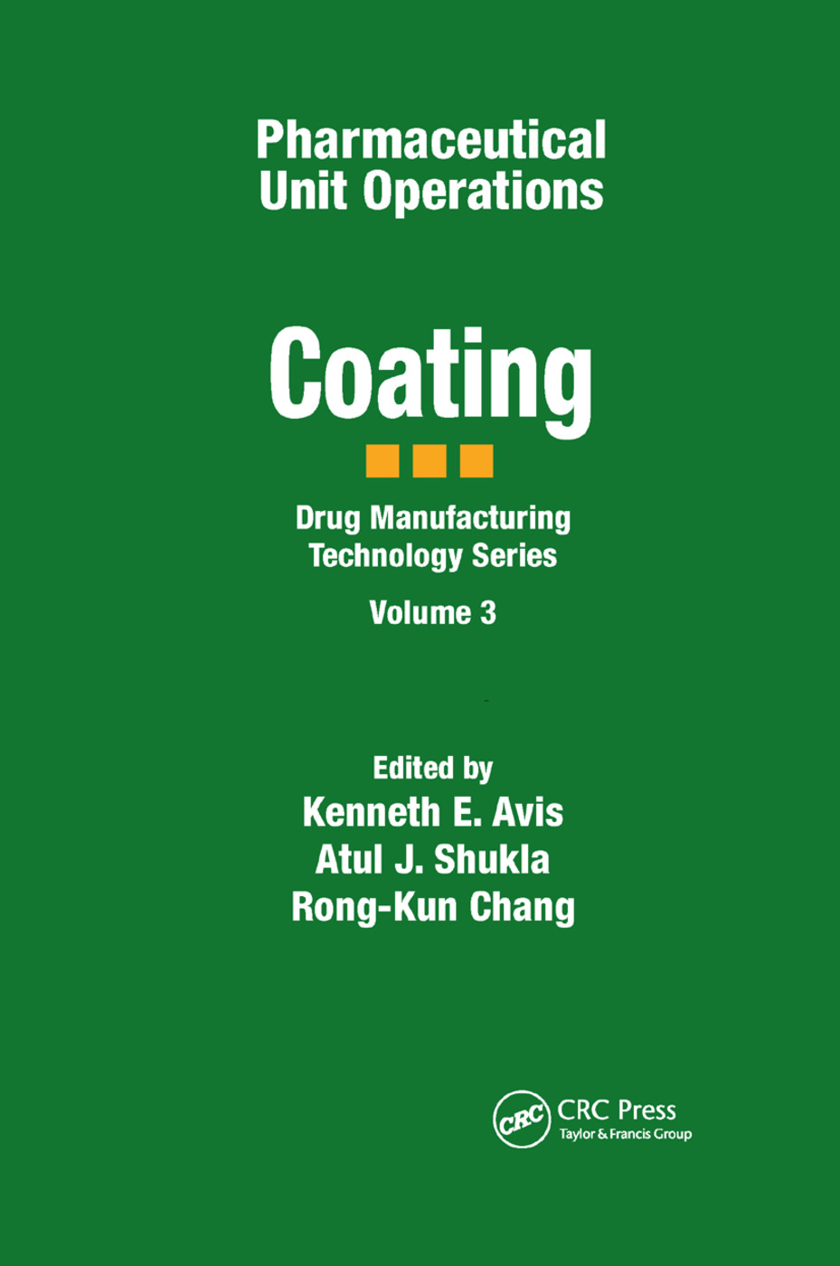 Pharmaceutical Unit Operations: Coating, 1st Edition (Paperback) book cover