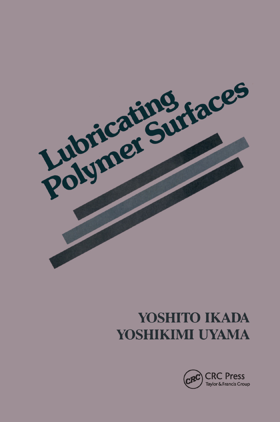 Lubricating Polymer Surfaces: 1st Edition (Paperback) book cover