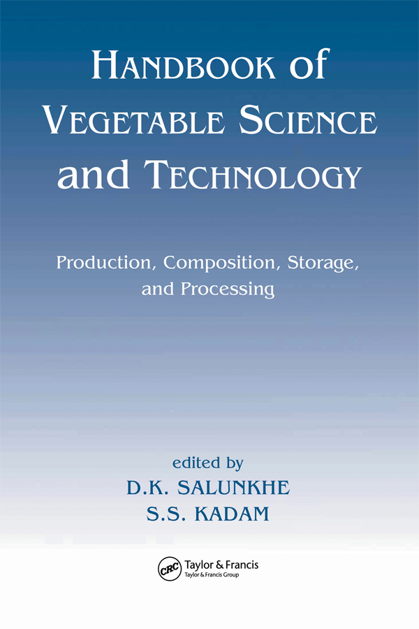 Handbook of Vegetable Science and Technology