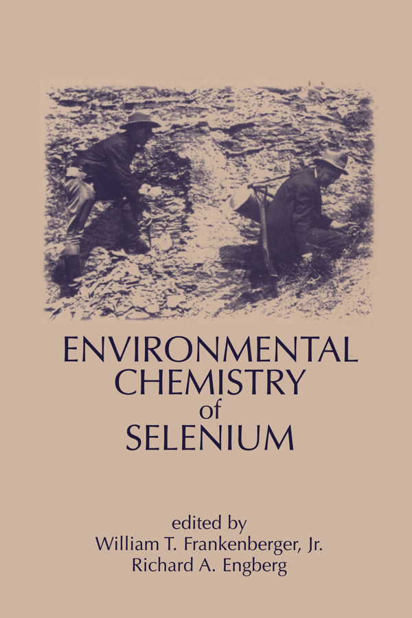Environmental Chemistry of Selenium: 1st Edition (Paperback) book cover