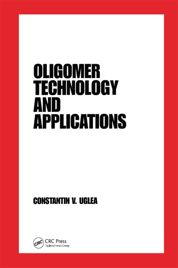 Oligomer Technology and Applications: 1st Edition (Paperback) book cover