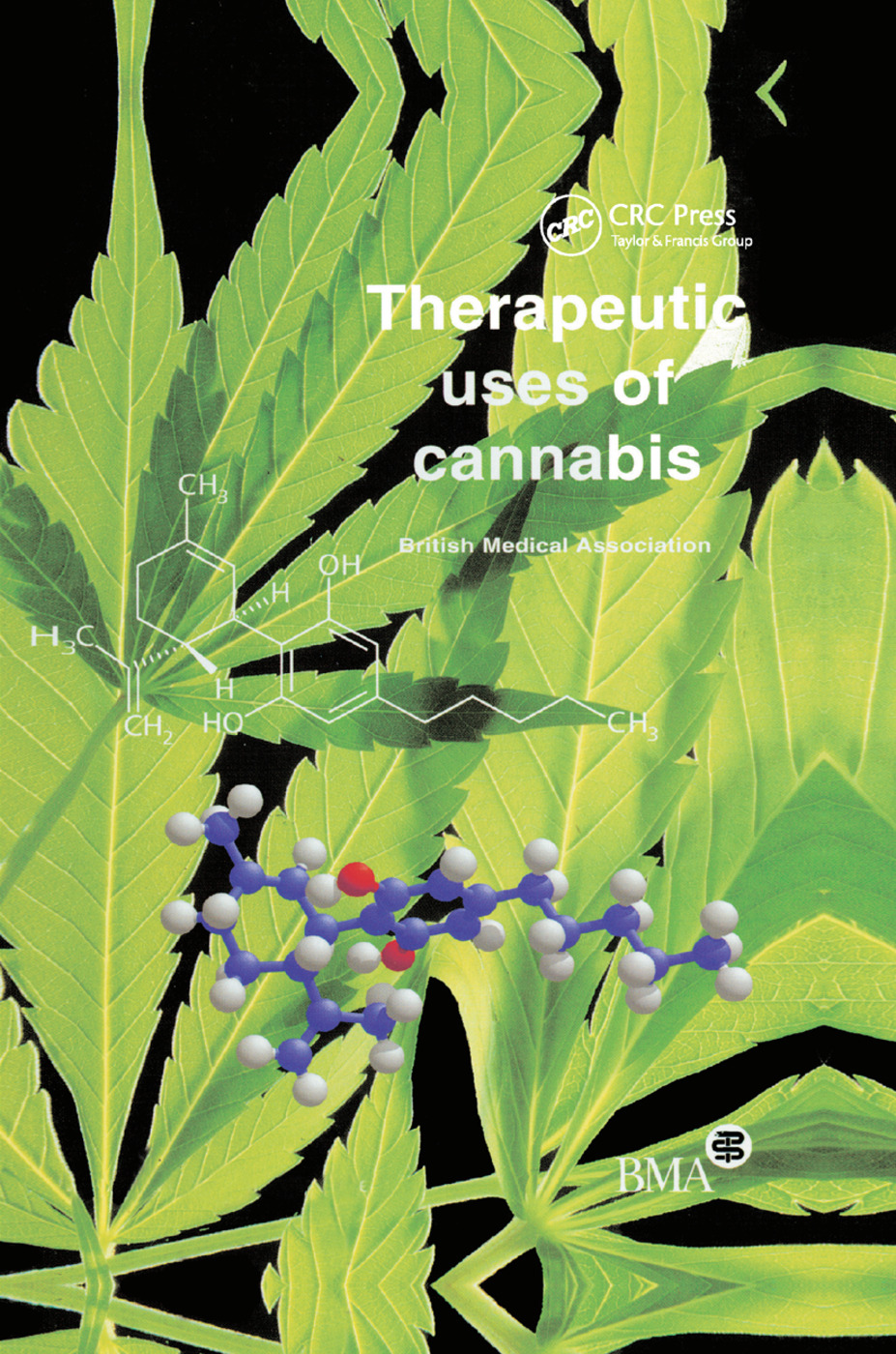 Therapeutic Uses of Cannabis: 1st Edition (Paperback) book cover