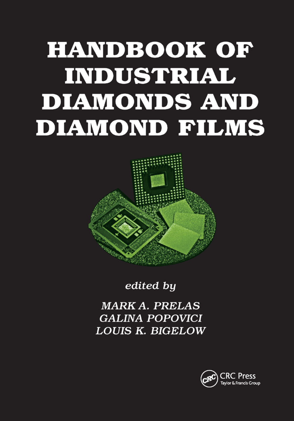 Handbook of Industrial Diamonds and Diamond Films: 1st Edition (Paperback) book cover