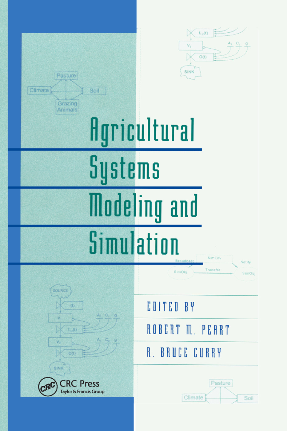 Agricultural Systems Modeling and Simulation: 1st Edition (Paperback) book cover