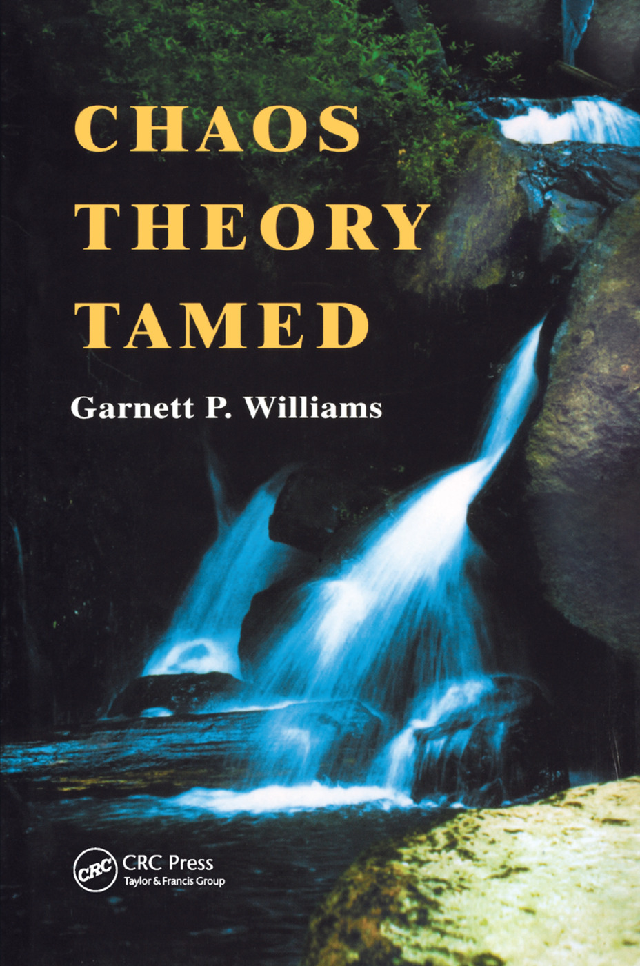 Chaos Theory Tamed: 1st Edition (Paperback) book cover