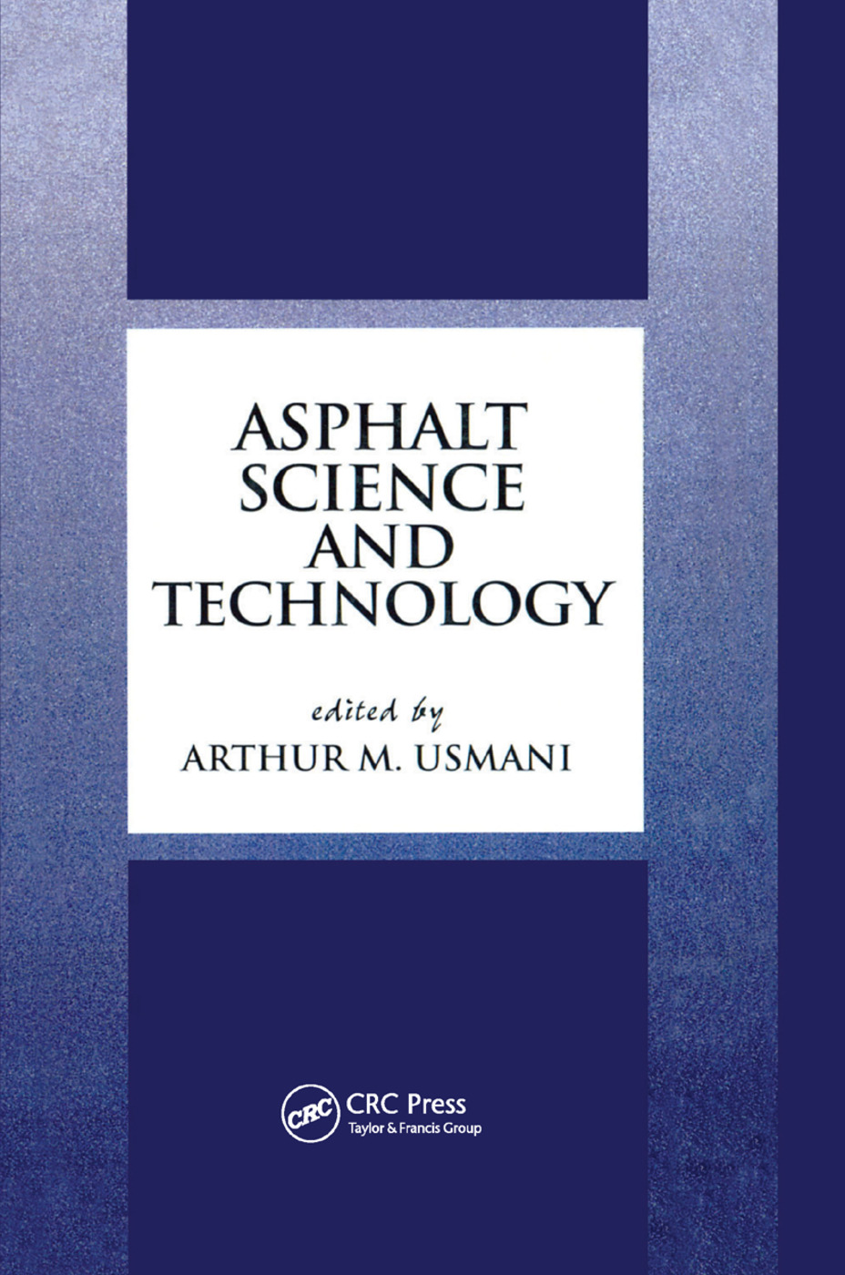 Asphalt Science and Technology: 1st Edition (Paperback) book cover