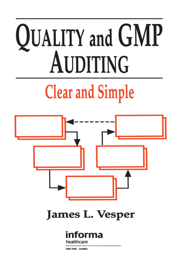 Quality and GMP Auditing: Clear and Simple, 1st Edition (Paperback) book cover
