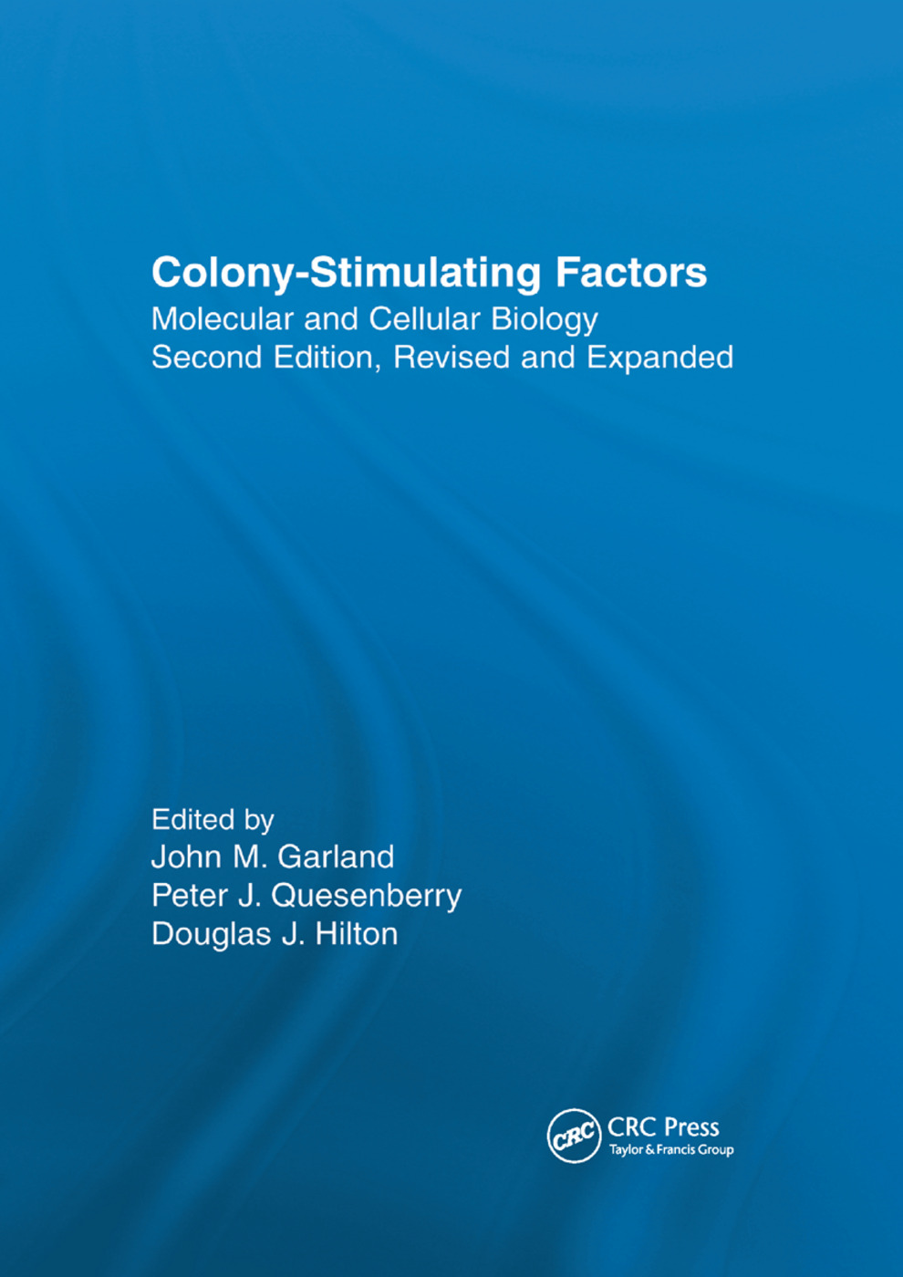 Colony-Stimulating Factors: Molecular & Cellular Biology, Second Edition,, 2nd Edition (Paperback) book cover