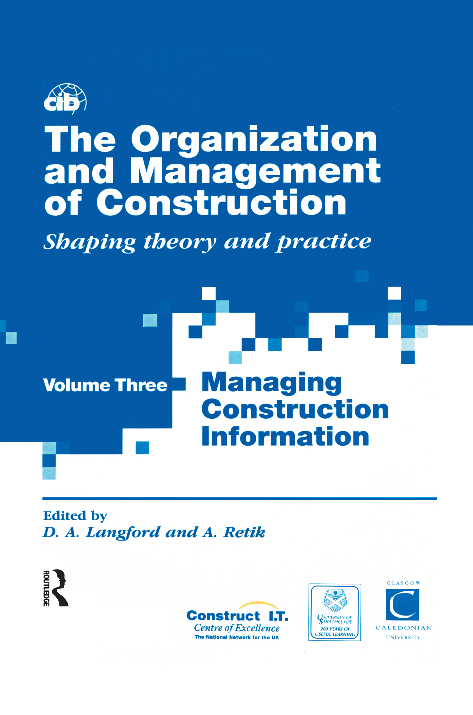 The Organization and Management of Construction: Managing construction information book cover