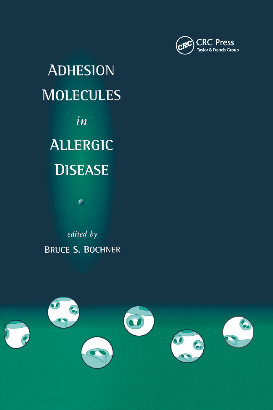 Adhesion Molecules in Allergic Disease: 1st Edition (Paperback) book cover