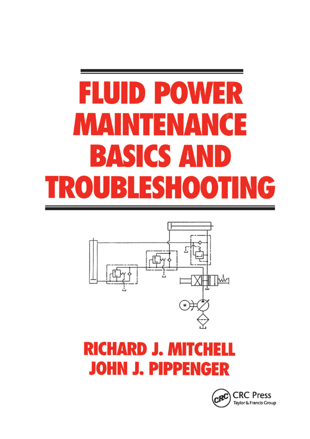 Fluid Power Maintenance Basics and Troubleshooting: 1st Edition (Paperback) book cover
