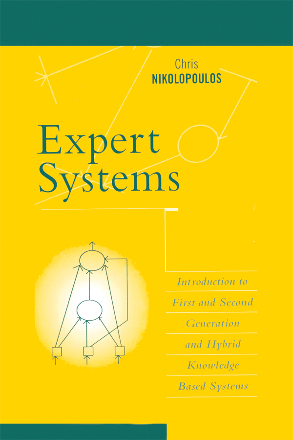 Expert Systems: Introduction to First and Second Generation and Hybrid Knowledge Based Systems, 1st Edition (Paperback) book cover