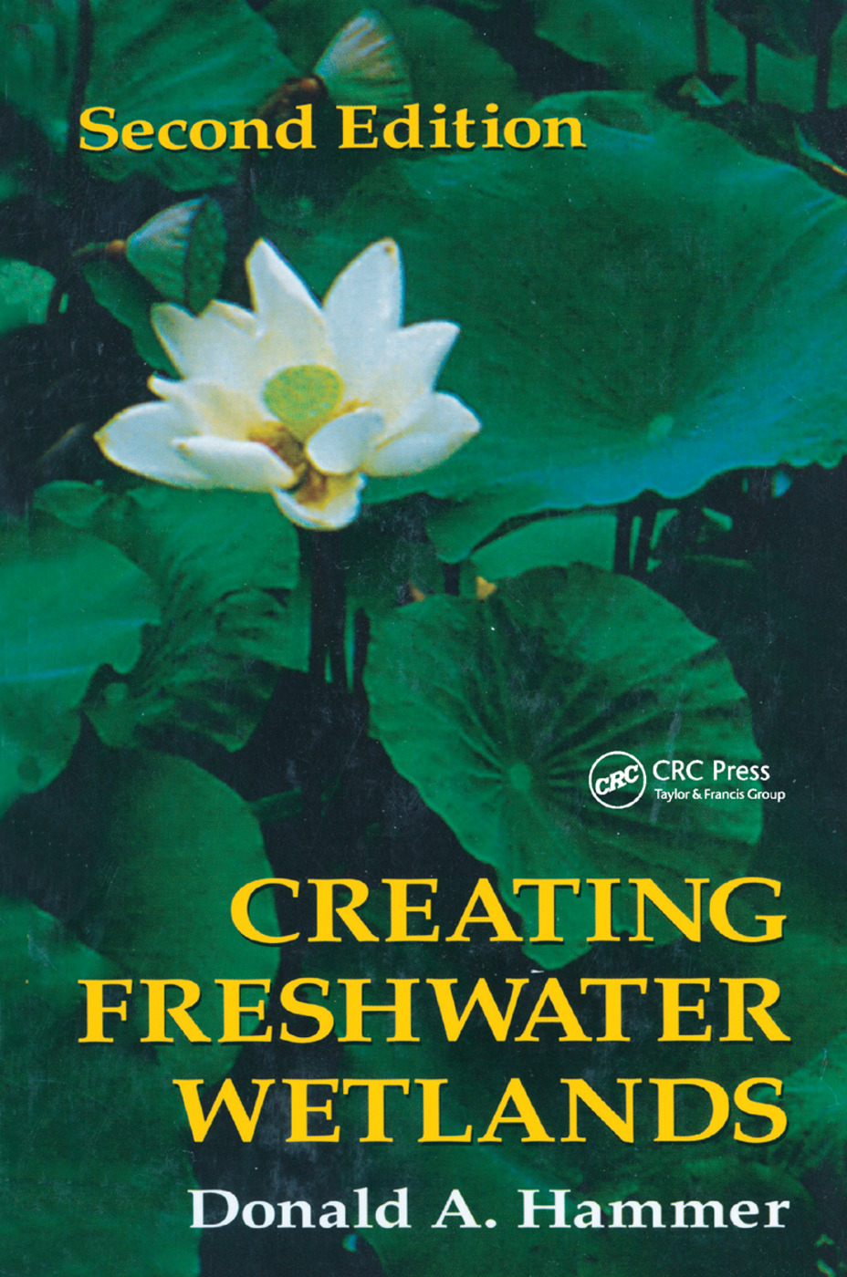 Creating Freshwater Wetlands: 2nd Edition (Paperback) book cover
