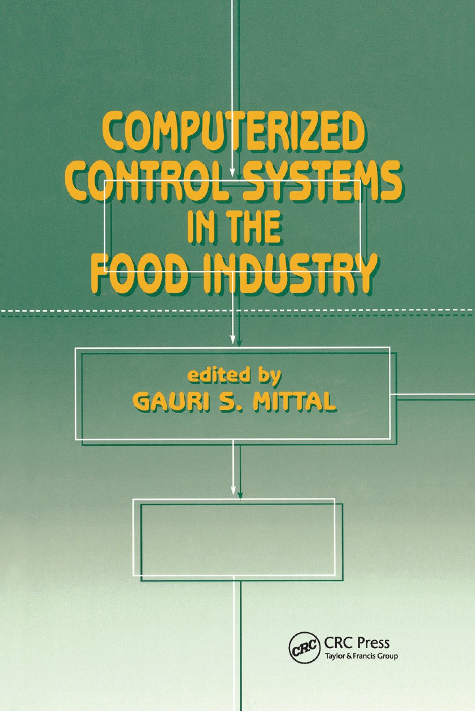 Computerized Control Systems in the Food Industry: 1st Edition (Paperback) book cover