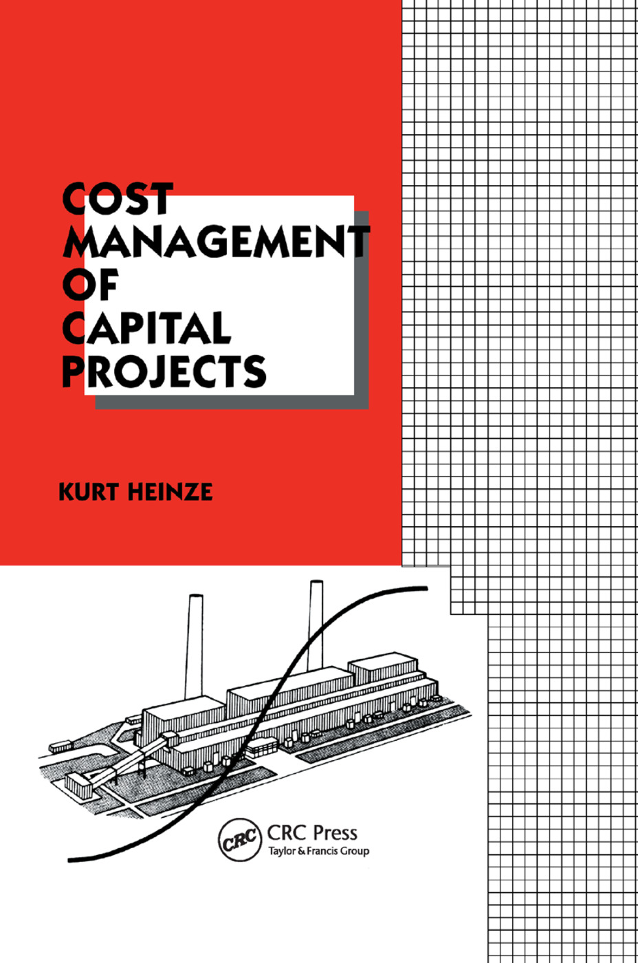 Cost Management of Capital Projects: 1st Edition (Paperback) book cover