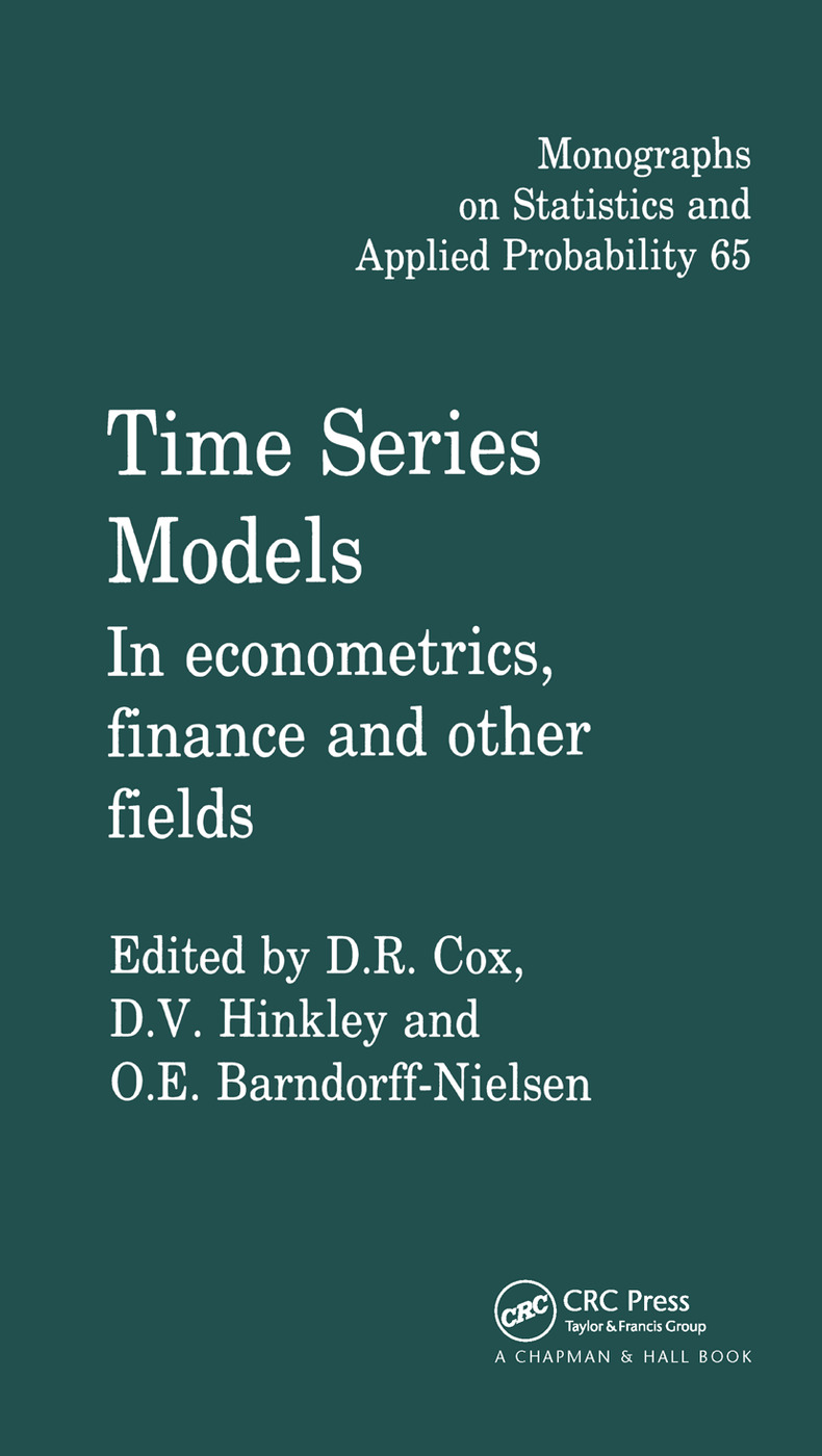 Time Series Models: In econometrics, finance and other fields, 1st Edition (Paperback) book cover