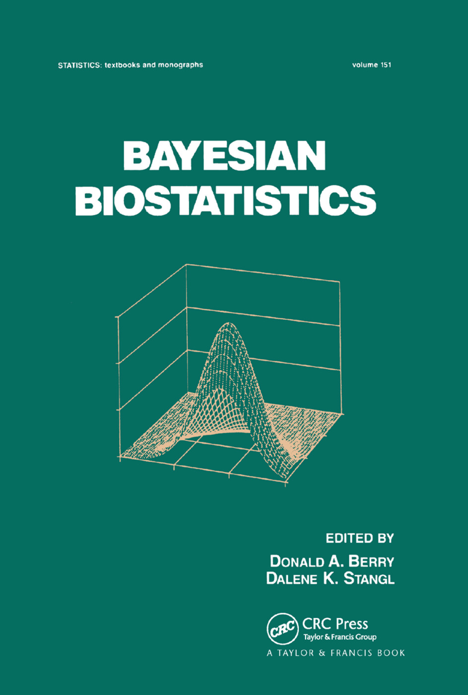 Bayesian Biostatistics: 1st Edition (Paperback) book cover