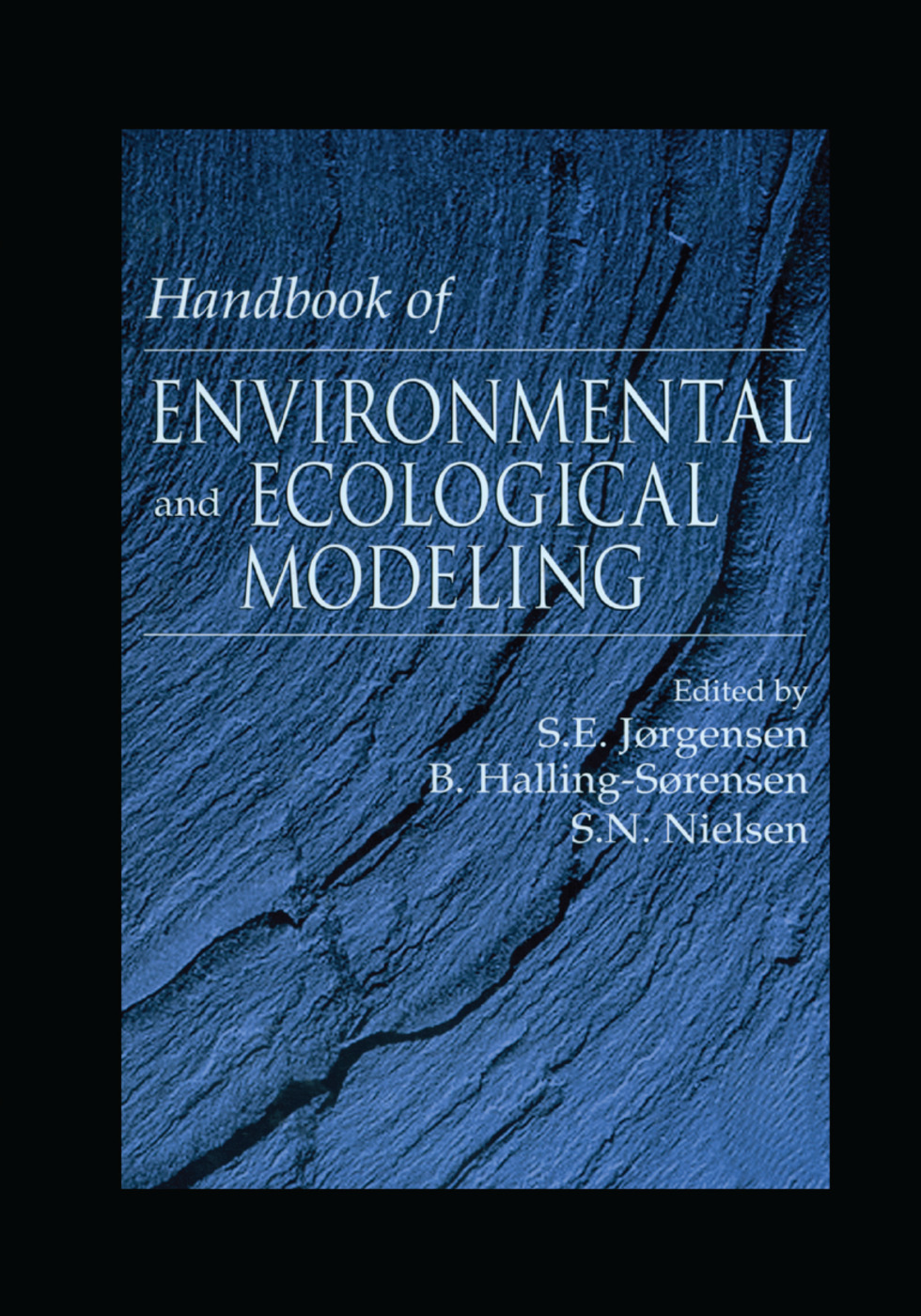 Handbook of Environmental and Ecological Modeling