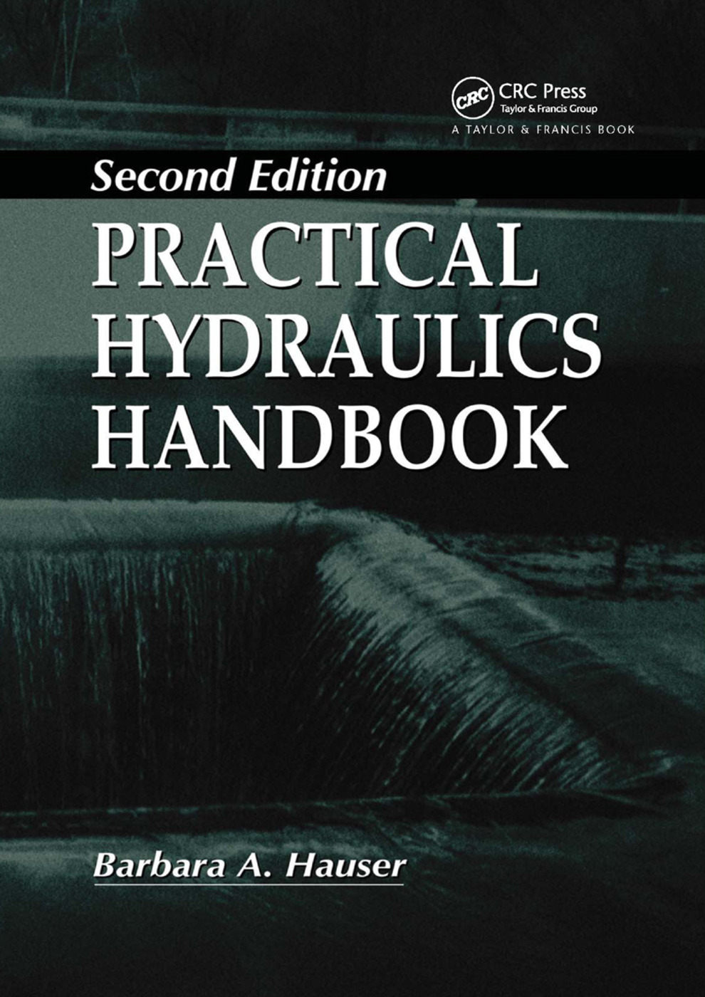 Practical Hydraulics Handbook: 2nd Edition (Paperback) book cover