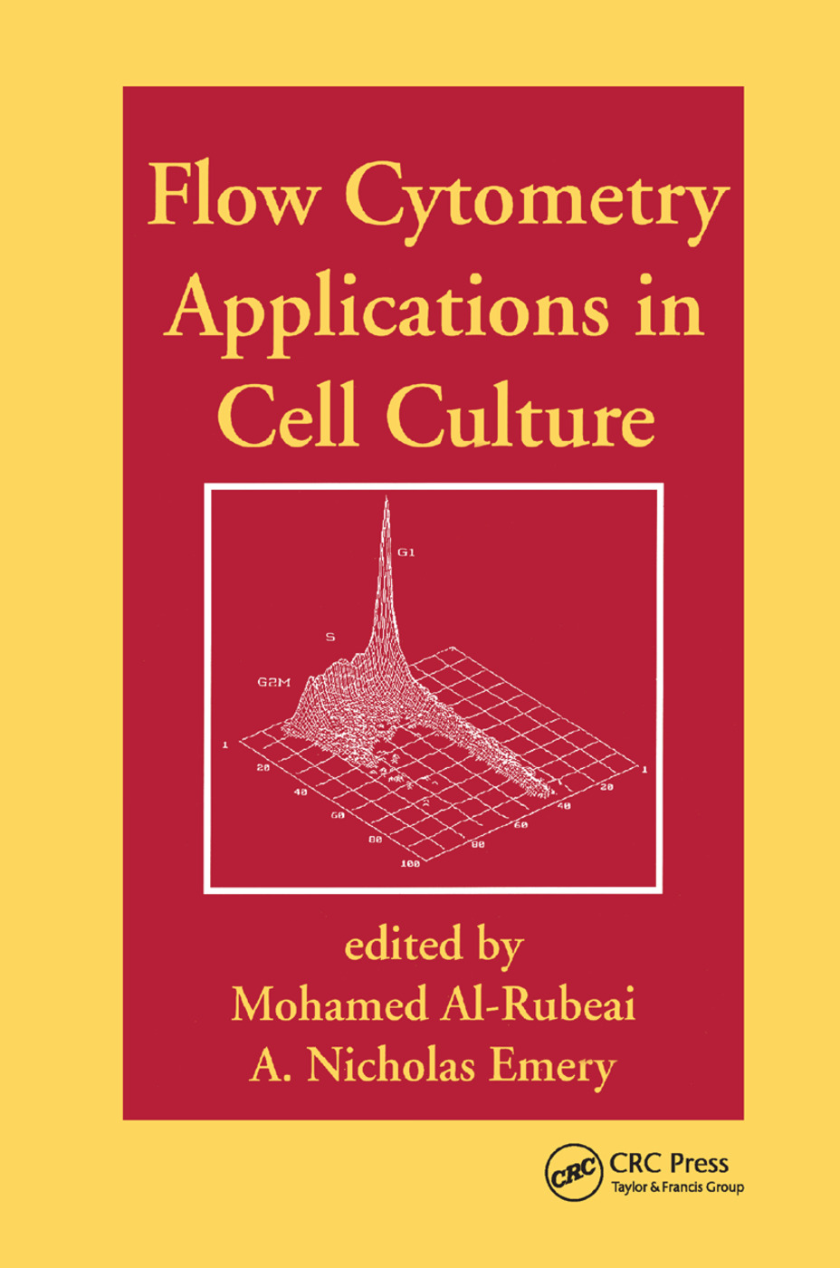 Flow Cytometry Applications in Cell Culture: 1st Edition (Paperback) book cover