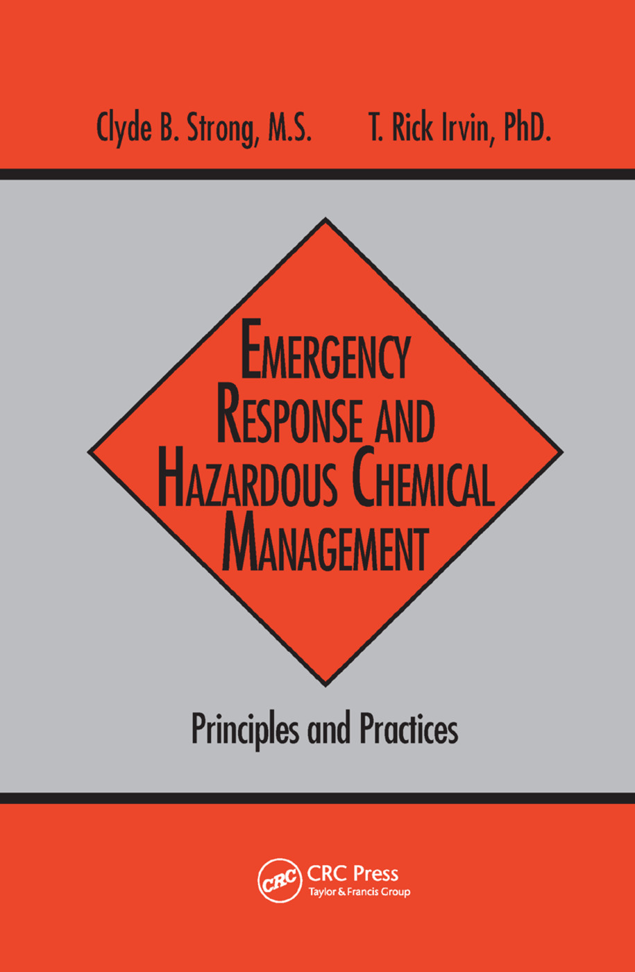 Emergency Response and Hazardous Chemical Management: Principles and Practices, 1st Edition (Paperback) book cover