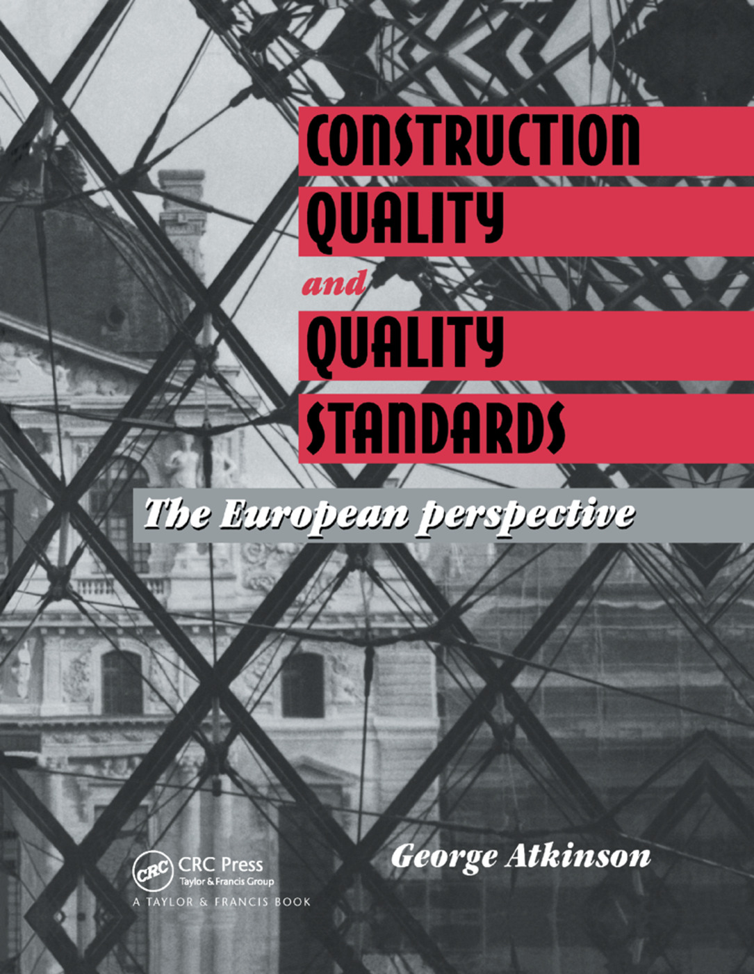 Construction Quality and Quality Standards: The European perspective book cover