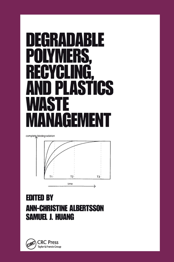 Degradable Polymers, Recycling, and Plastics Waste Management