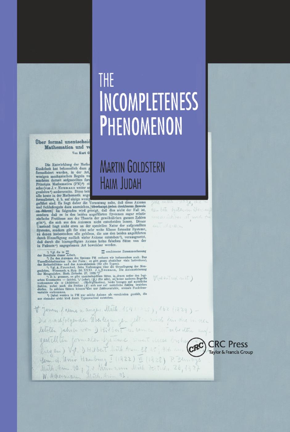 The Incompleteness Phenomenon: 1st Edition (Hardback) book cover