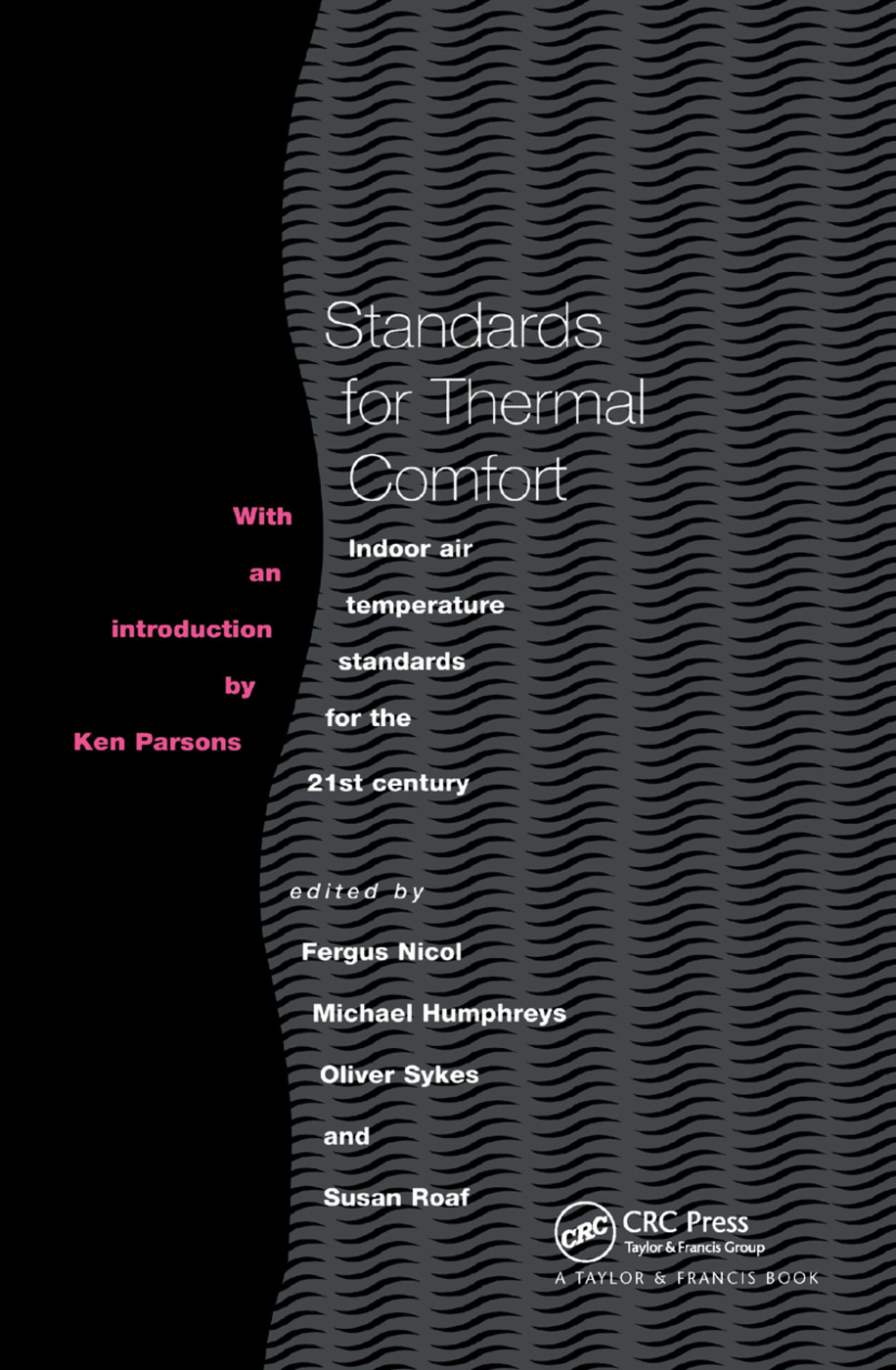 Standards for Thermal Comfort: Indoor air temperature standards for the 21st century, 1st Edition (Paperback) book cover