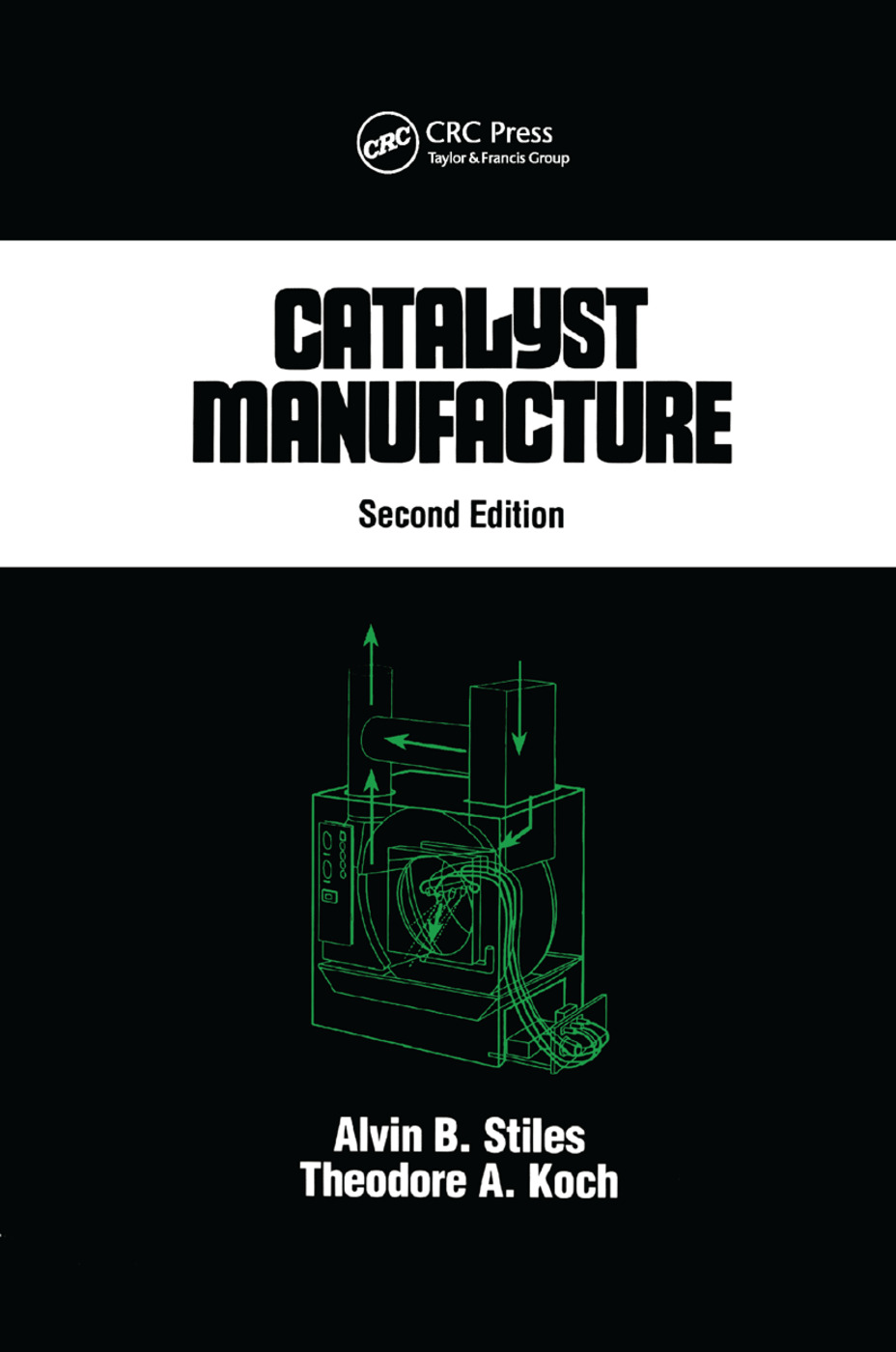 Catalyst Manufacture: 2nd Edition (Paperback) book cover