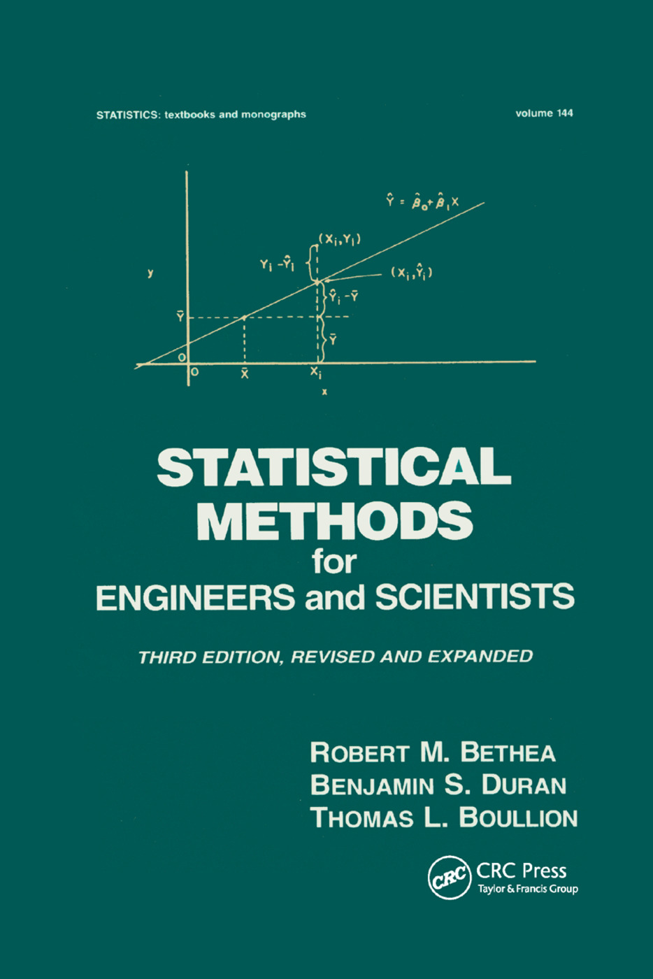 Statistical Methods for Engineers and Scientists: 3rd Edition (Paperback) book cover