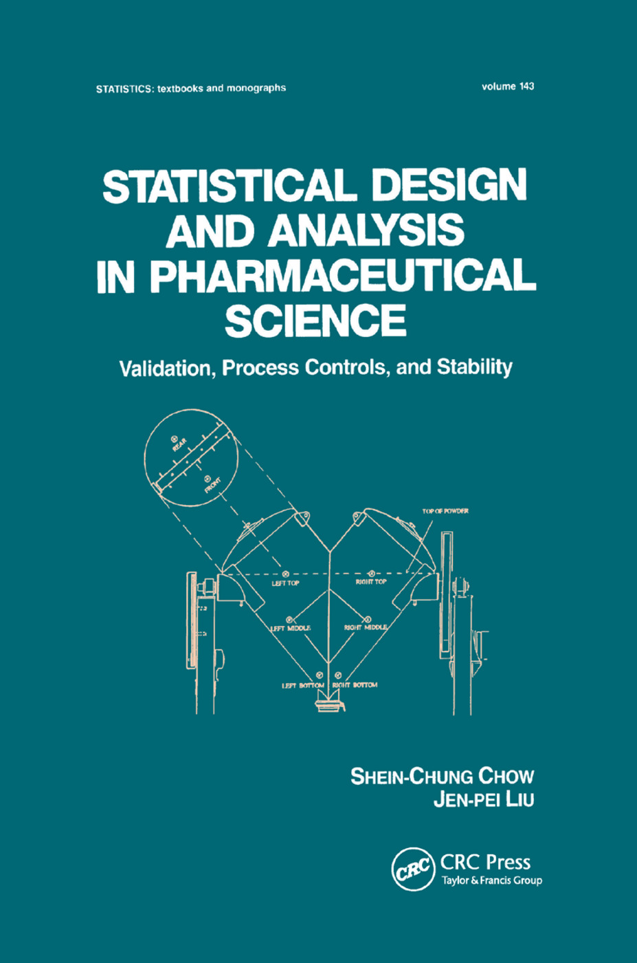 Statistical Design and Analysis in Pharmaceutical Science: Validation, Process Controls, and Stability, 1st Edition (Paperback) book cover