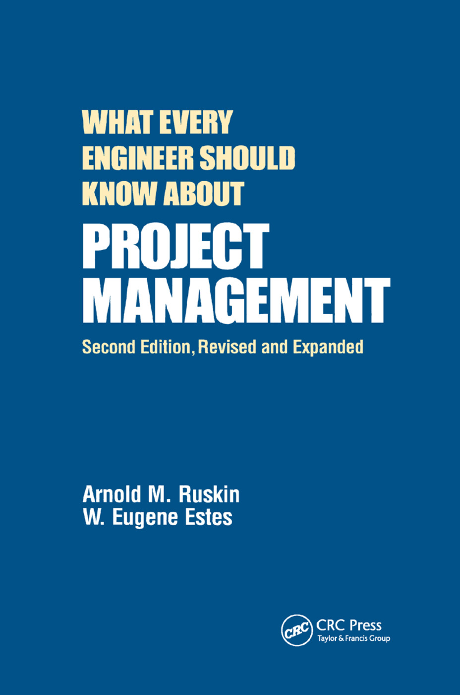 What Every Engineer Should Know About Project Management: 2nd Edition (Paperback) book cover