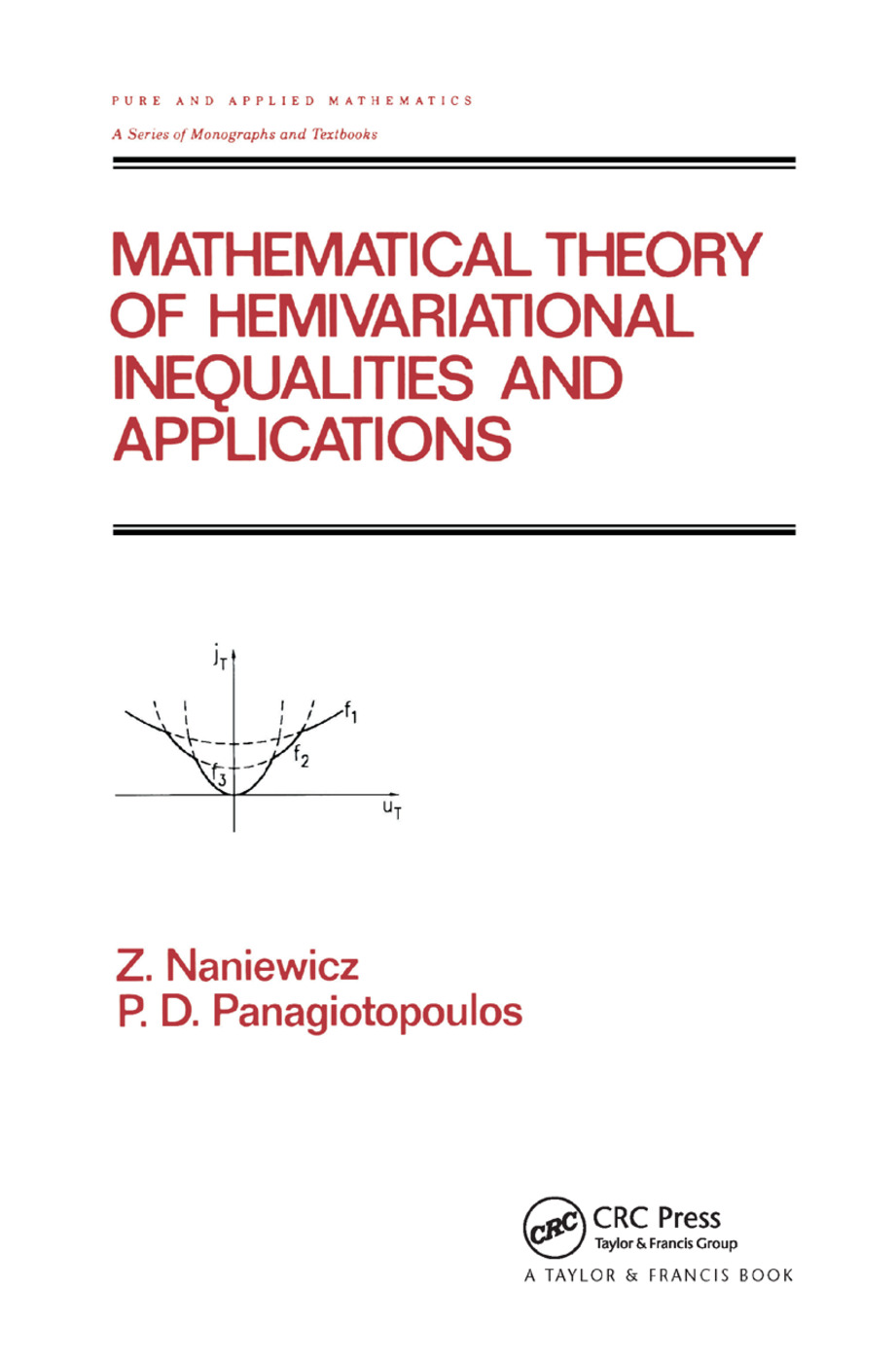 Mathematical Theory of Hemivariational Inequalities and Applications: 1st Edition (Paperback) book cover