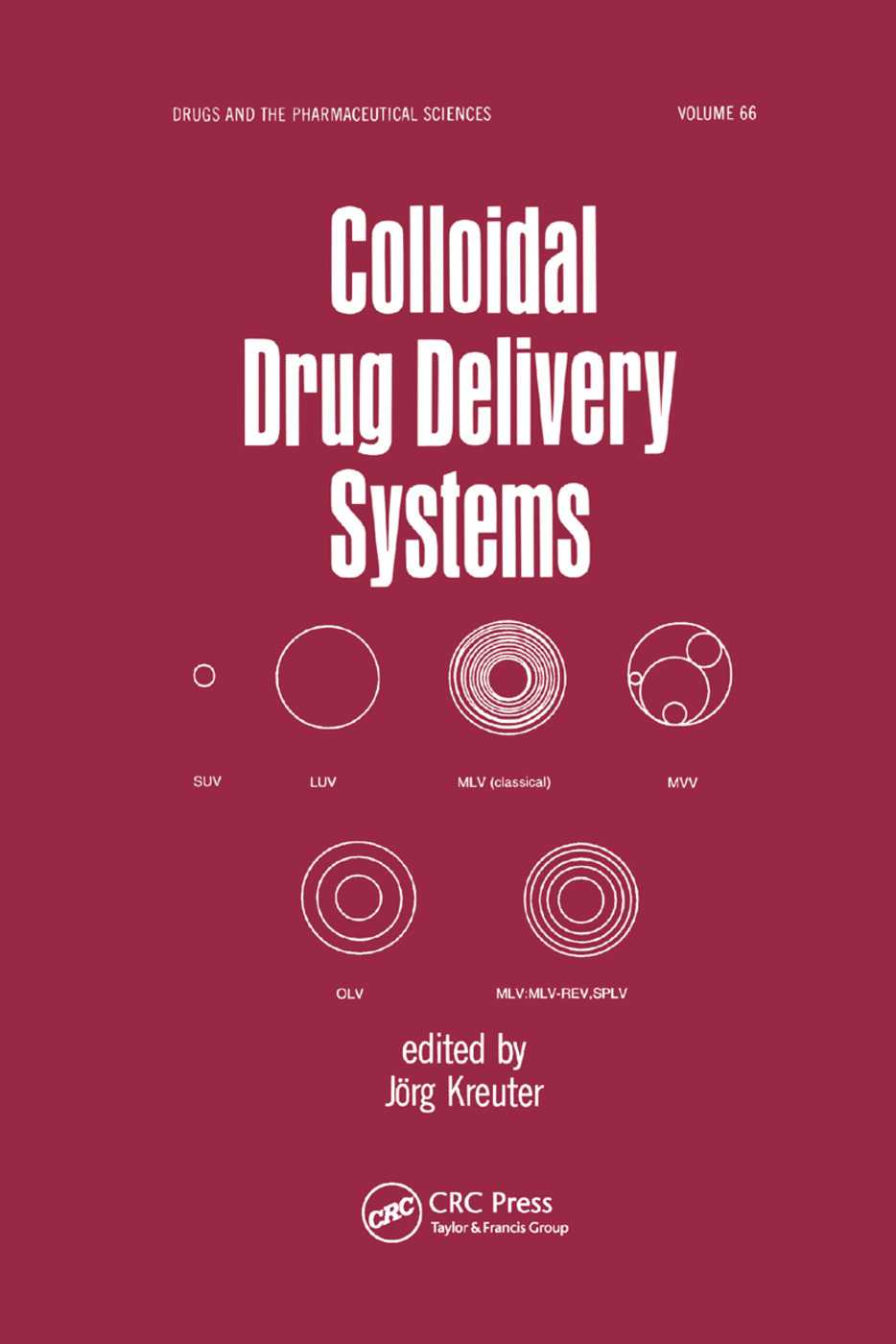 Colloidal Drug Delivery Systems: 1st Edition (Paperback) book cover