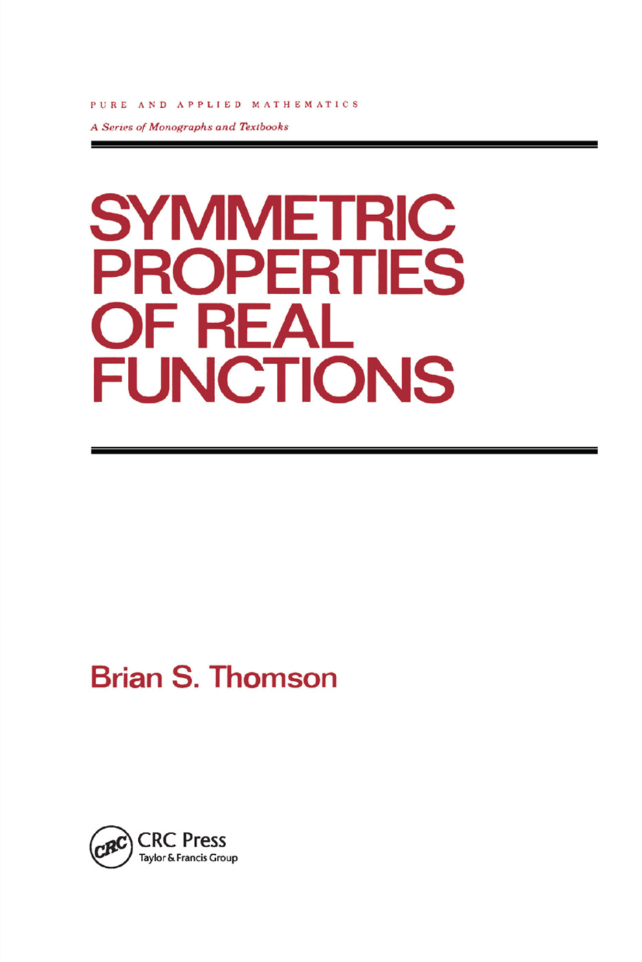 Symmetric Properties of Real Functions: 1st Edition (Paperback) book cover