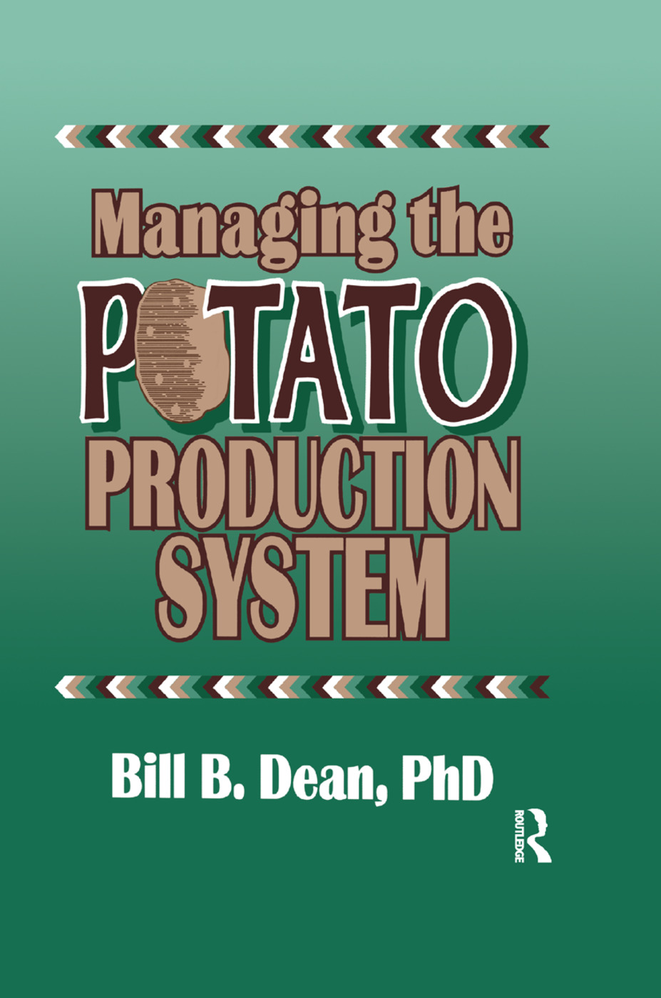 Managing the Potato Production System: 0734, 1st Edition (Paperback) book cover