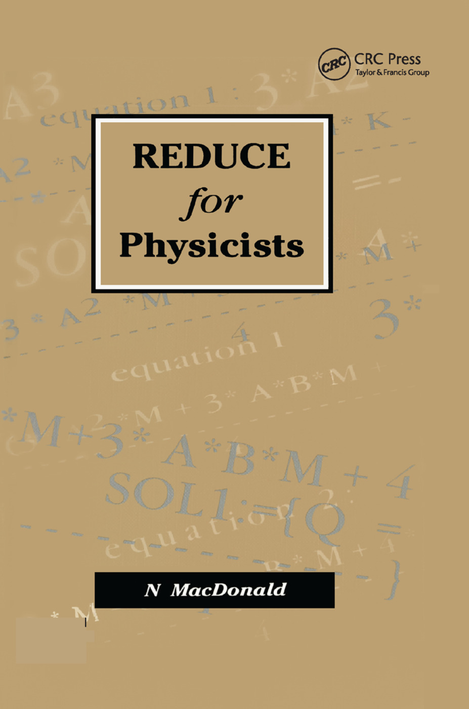 REDUCE for Physicists: 1st Edition (Paperback) book cover
