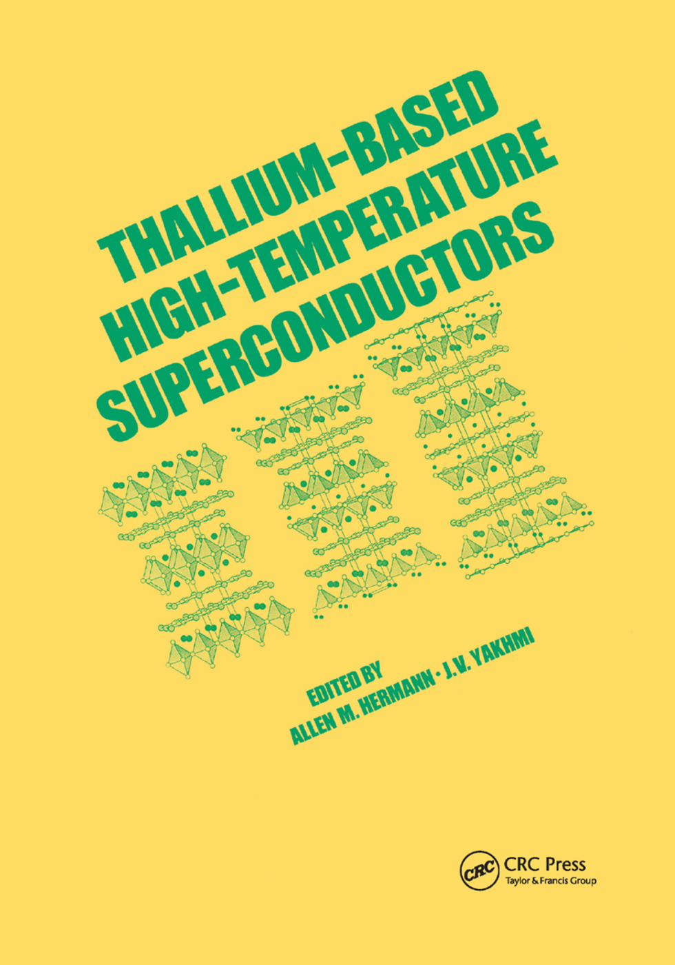 Thallium-Based High-Tempature Superconductors: 1st Edition (Paperback) book cover