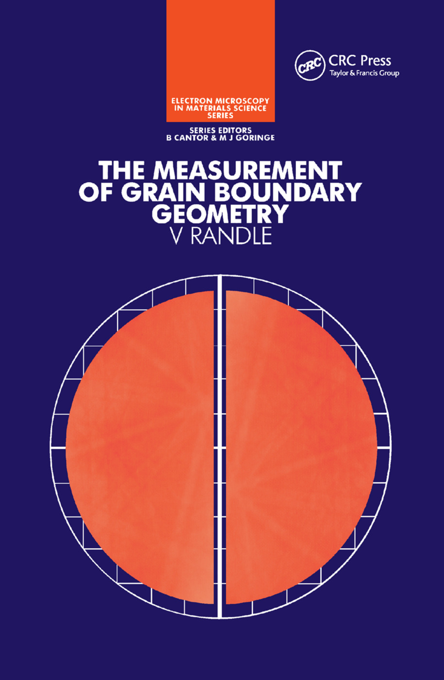 The Measurement of Grain Boundary Geometry: 1st Edition (Paperback) book cover