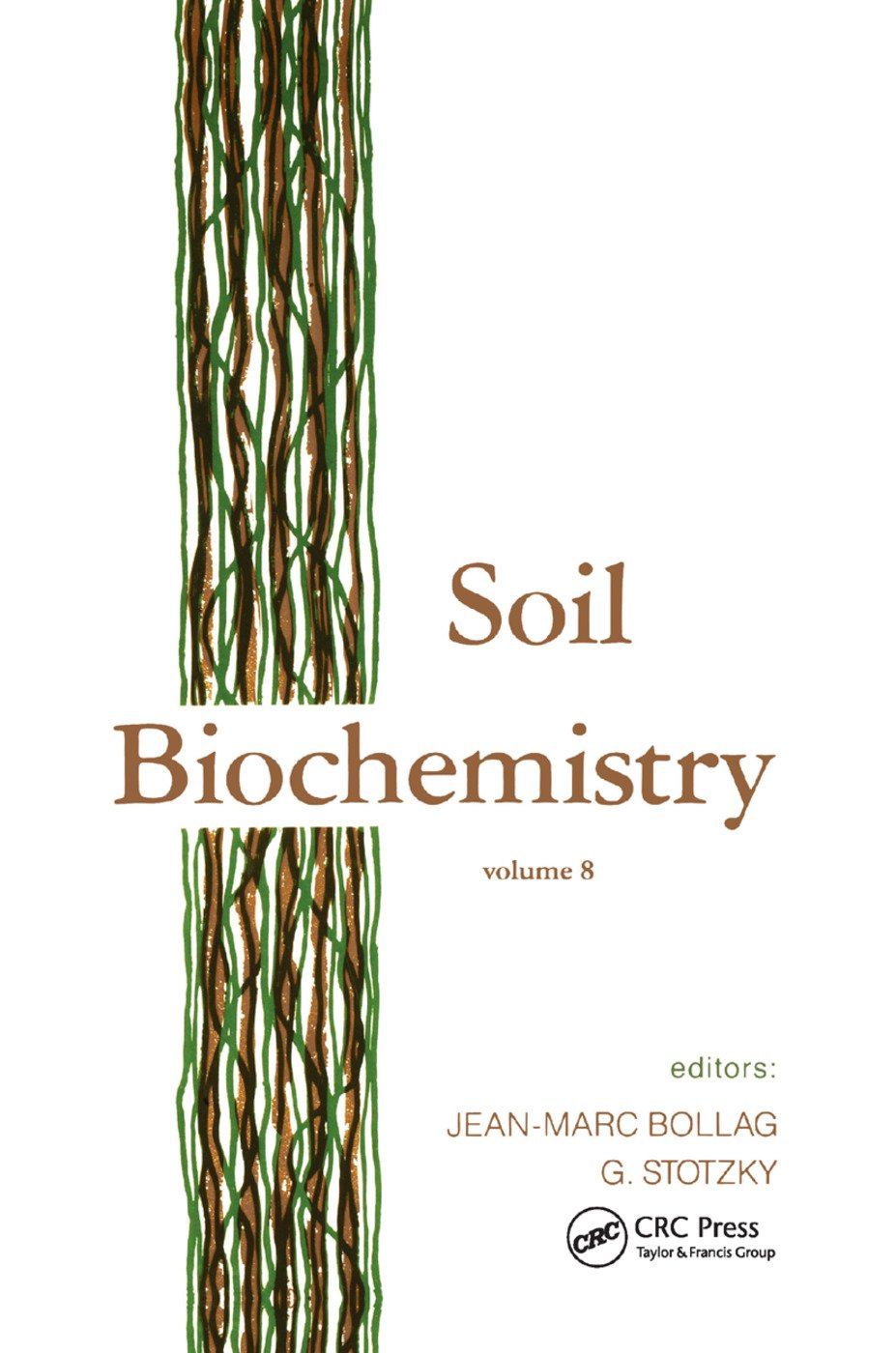 Soil Biochemistry: Volume 8, 1st Edition (Paperback) book cover