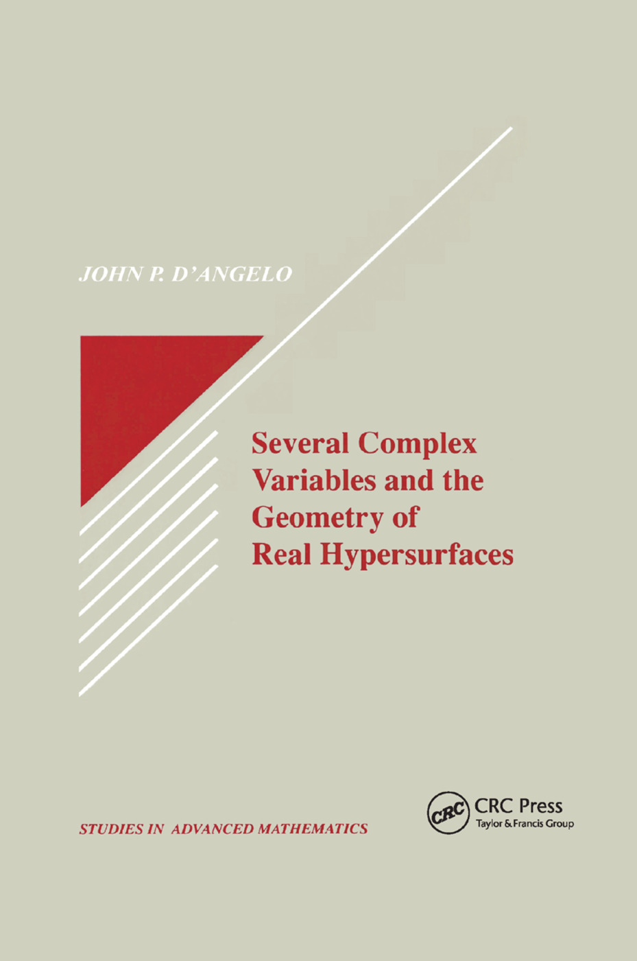 Several Complex Variables and the Geometry of Real Hypersurfaces: 1st Edition (Paperback) book cover