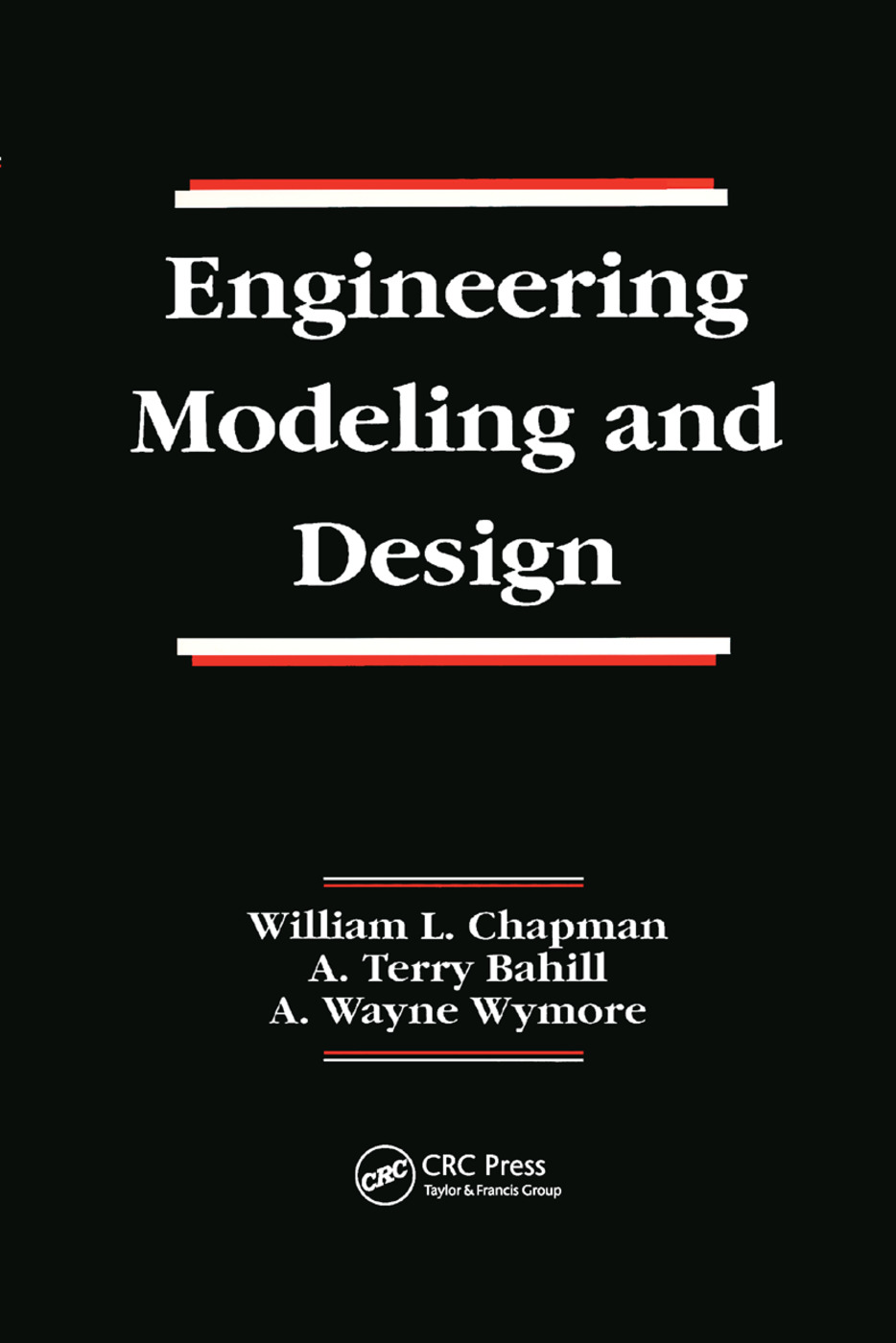 Engineering Modeling and Design: 1st Edition (Paperback) book cover