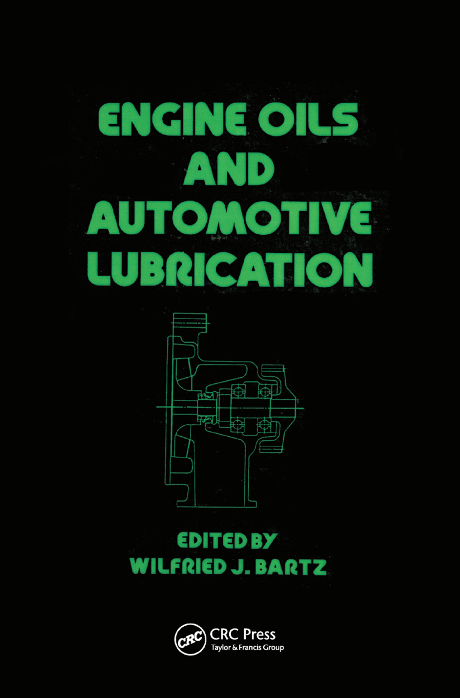 Engine Oils and Automotive Lubrication: 1st Edition (Paperback) book cover