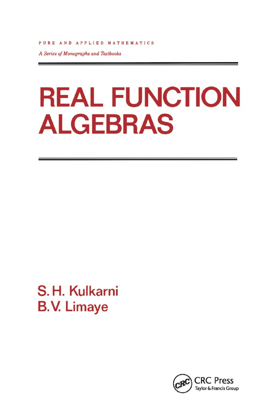 Real Function Algebras: 1st Edition (Paperback) book cover