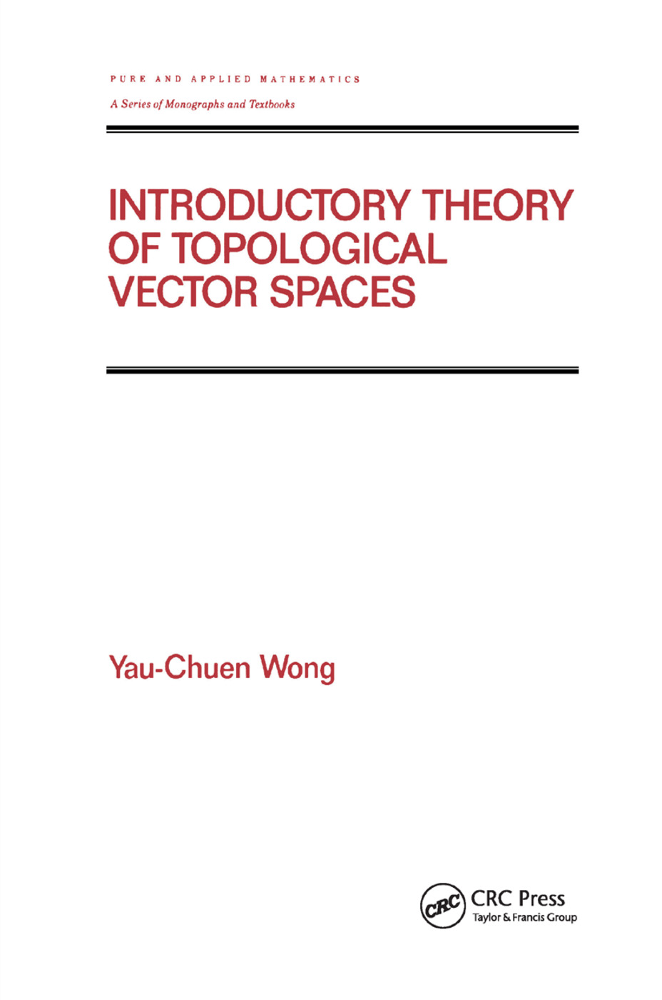 Introductory Theory of Topological Vector SPates: 1st Edition (Paperback) book cover