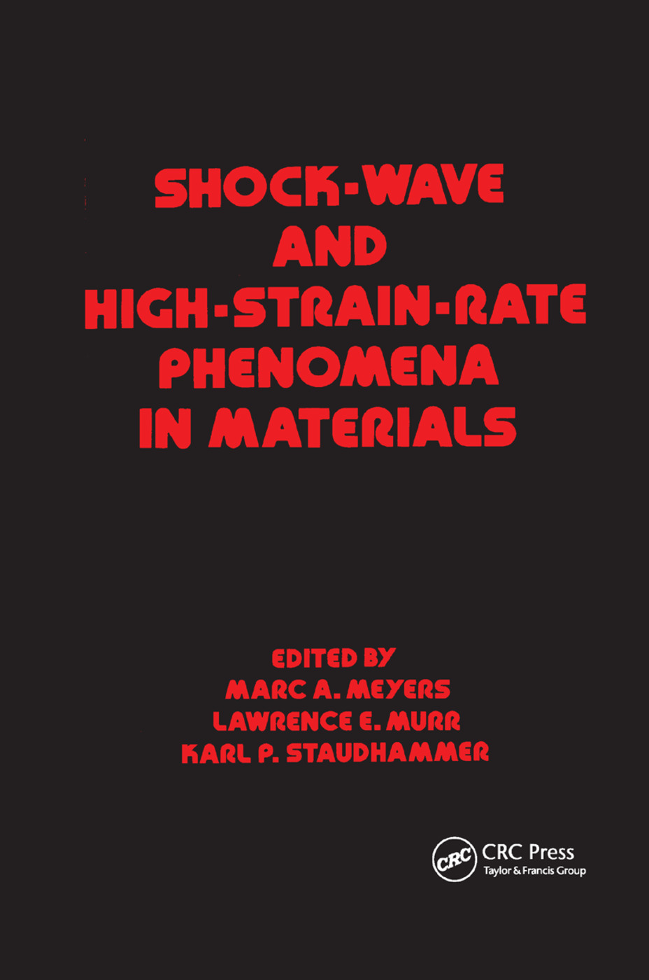 Shock Wave and High-Strain-Rate Phenomena in Materials: 1st Edition (Paperback) book cover