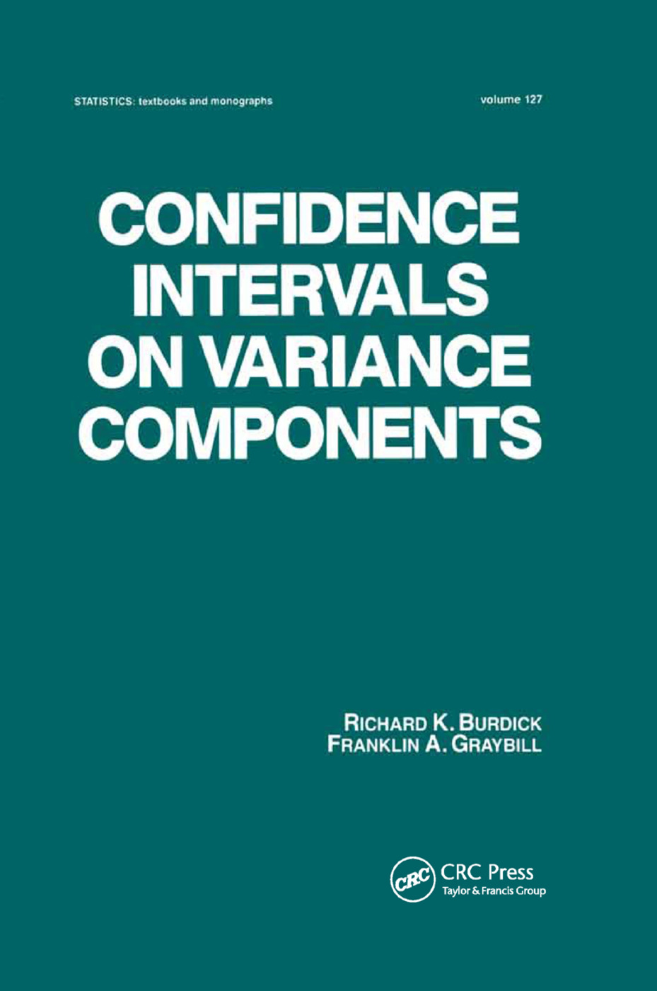 Confidence Intervals on Variance Components: 1st Edition (Paperback) book cover